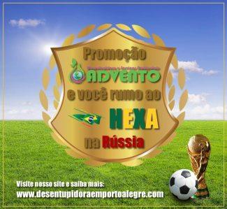 promoção advento e você rumo ao hexa na copa da Rússia - Brasil campeão