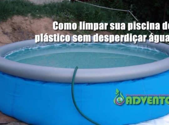 como limpar piscina de plástico sem desperdiçar água