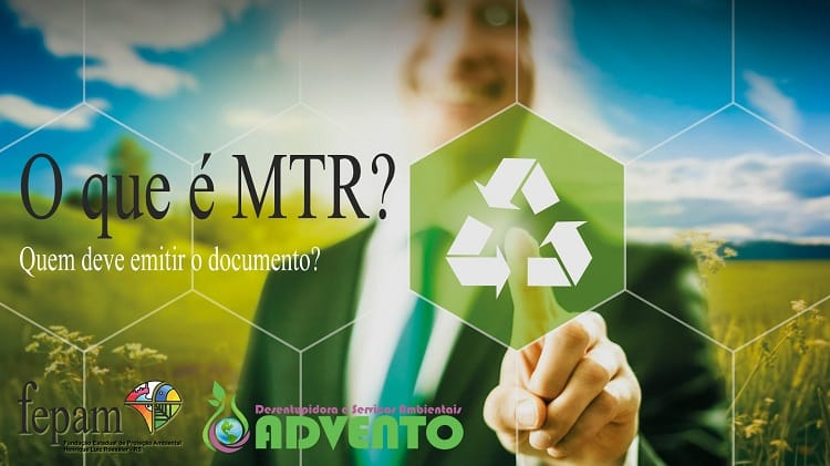 o que é mtr e quem precisa emitir o documento fepam-rs
